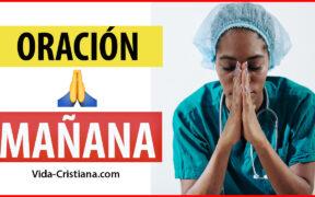 Oración de la Mañana - Reflexion Cristiana